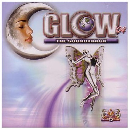Glow 2004 Soundtrack - Various Artists