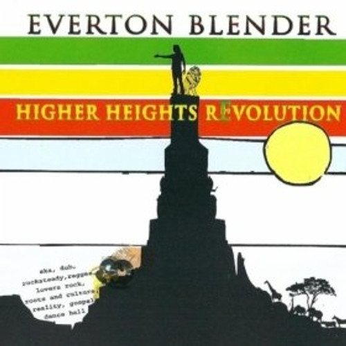 Higher Heights Revolution - Everton Blender