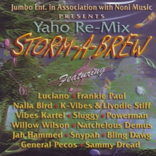 Storm A Brew(Yaho Riddim Re-mix) - Various Artists