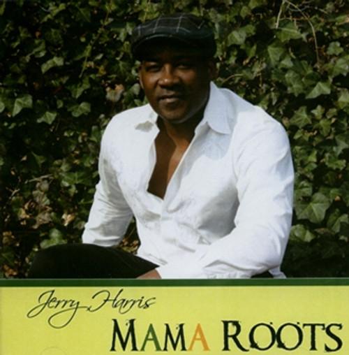 Mama Roots - Jerry Harris