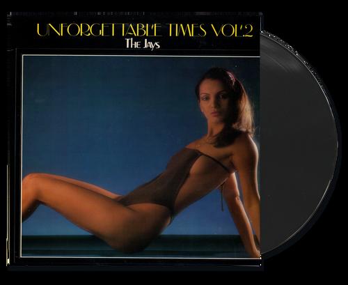 Unforgettable Times 2 - The Jays (LP)