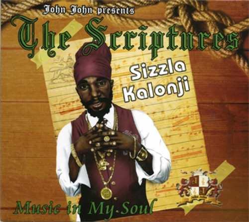 The Scriptures - Music In My Soul - Sizzla