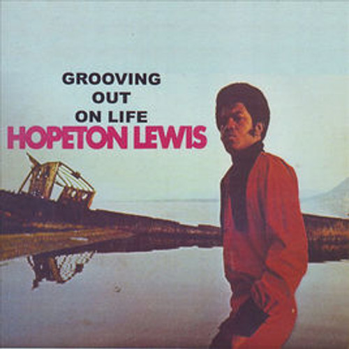 Grooving Out On Life - Hopeton Lewis