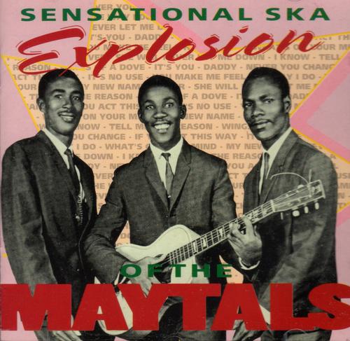 Sensational Ska Explosion - Maytals