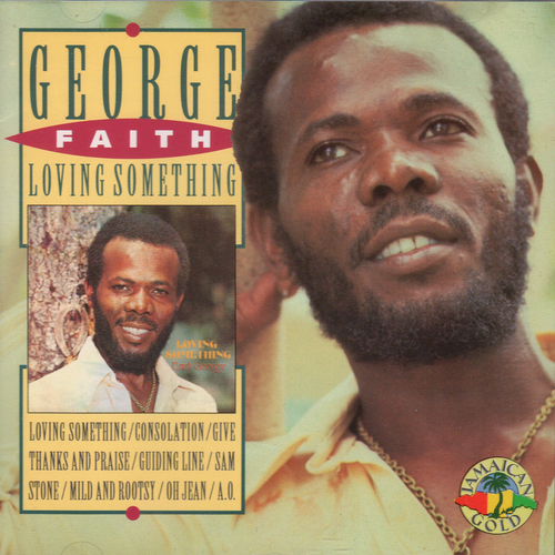 Loving Something - George Faith