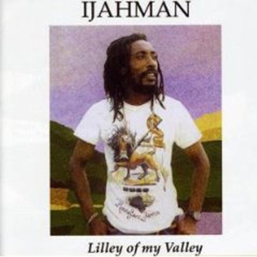 Lilly Of My Valley - Ijahman Levi