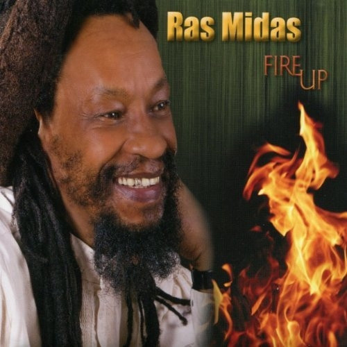 Fire Up - Ras Midas