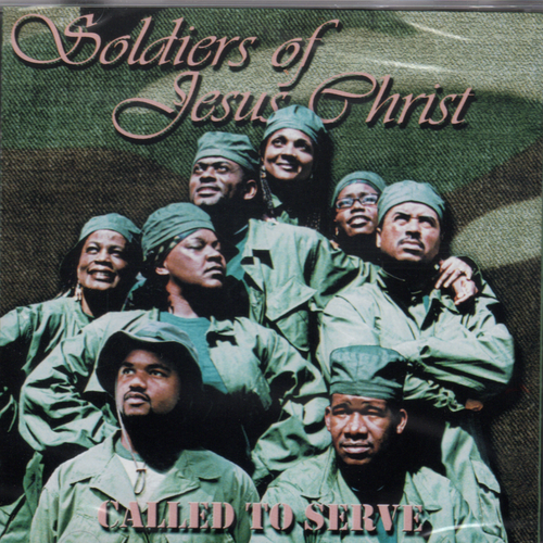 Called To Serve Soldiers Of Jesus Christ - Various Artists