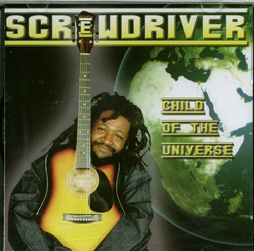 Child Of The Universe - Screwdriver