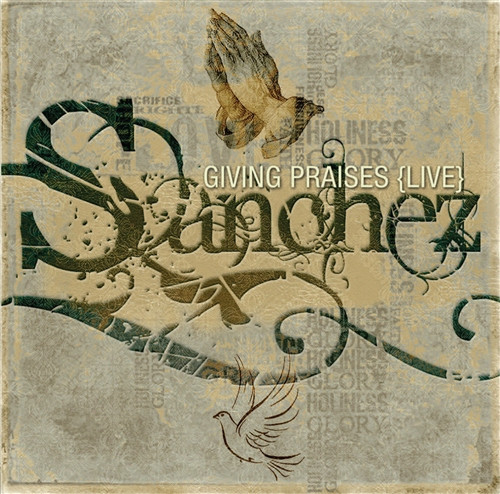 Giving Praises (Live) - Sanchez