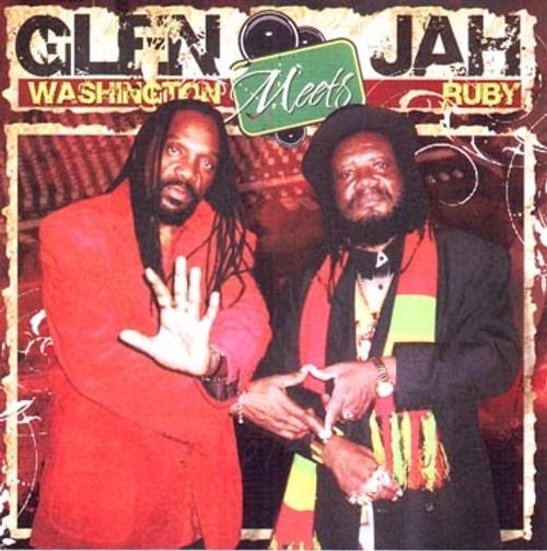 Glen Washington Meets Jah Ruby - Glen Washington & Jah Ruby