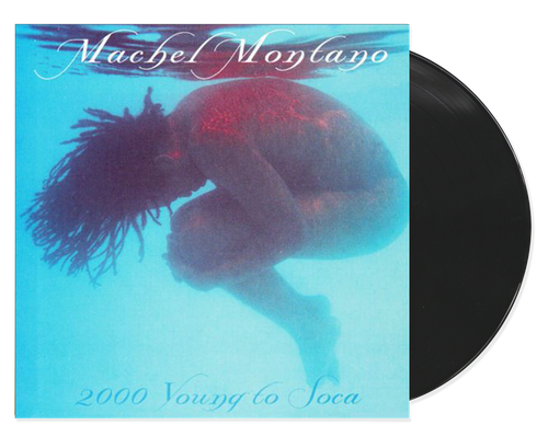 2000 Young To Soca - Machel Montano (LP)
