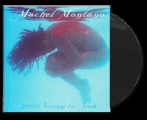 2000 Young To Soca - Machel Montano (LP)