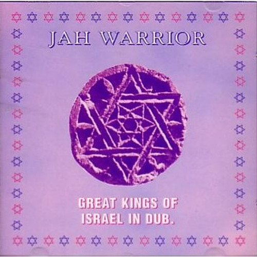 Great Kings Of Israel In Dub - Jah Warrior