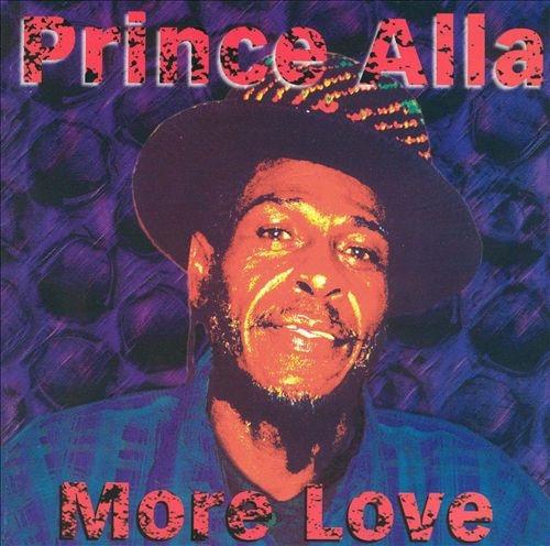 More Love - Prince Alla
