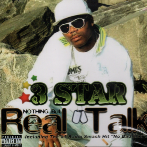 Nothing But Real Talk - 3 Star