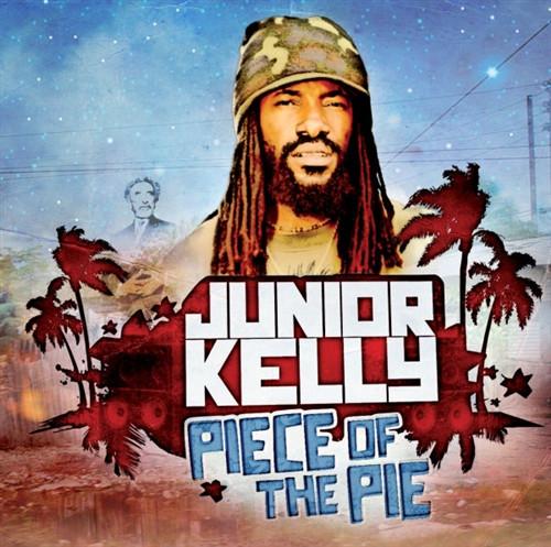 Piece Of The Pie - Junior Kelly