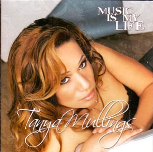 Music Is My Life - Tanya Mullings