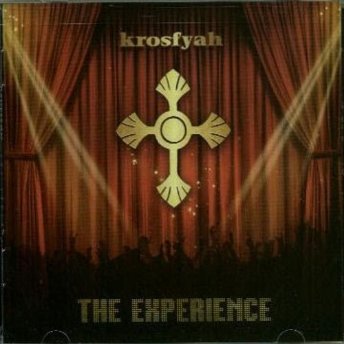 The Experience - Krosfyah