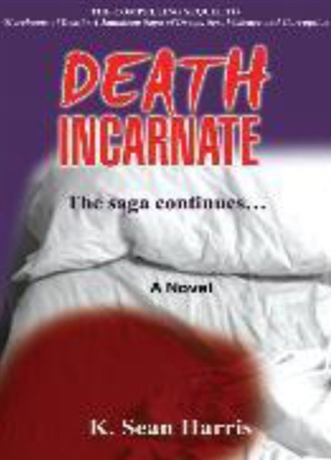 Death Incarnate - K. Sean Harris