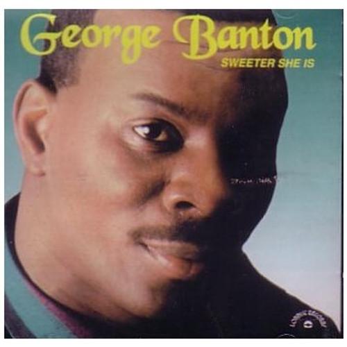 Sweeter She Is - George Banton