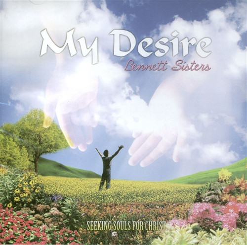 My Desire - The Bennett Sisters
