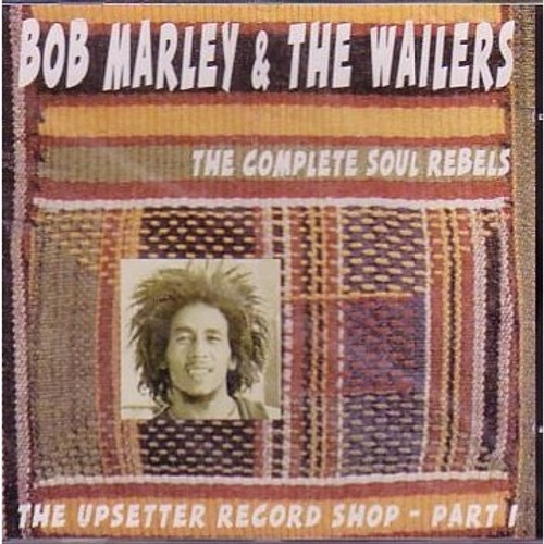 The Upsetter Record Shop Part 1 - Marley, Bob & The Wailers