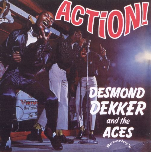 Action - Desmond Dekker & The Aces