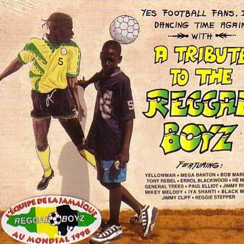 A Tribute To The Reggae Boyz - Various Artists