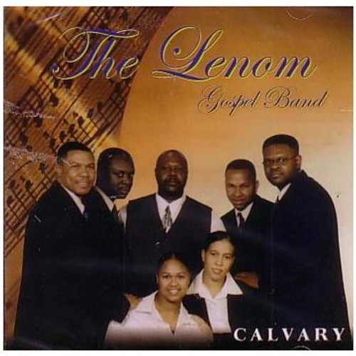 Calvary - Lenom Gospel Band
