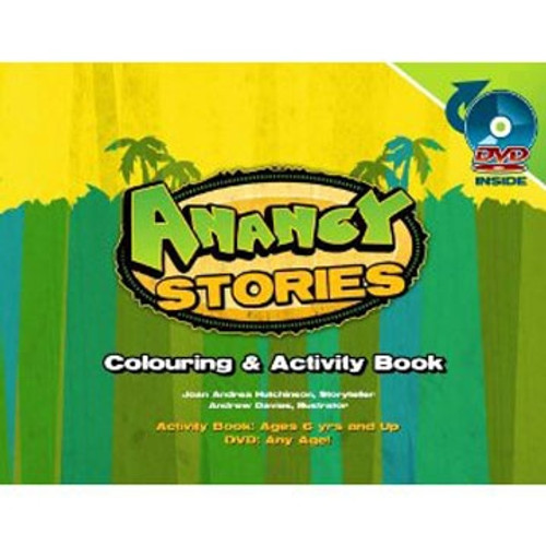Animated Anancy Stories Colouring Book & Dvd - Joan Hutchinson & Andrew Davies