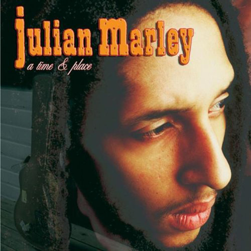 A Time & Place - Julian Marley