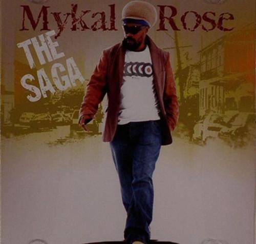The Saga - Mykal Rose