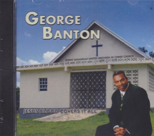 Jesus Blood Covers It All - George Banton