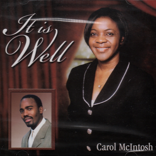 It Is Well - Carol Mcintosh