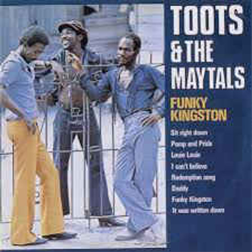 Funky Kingston  /  Toots & The Maytals