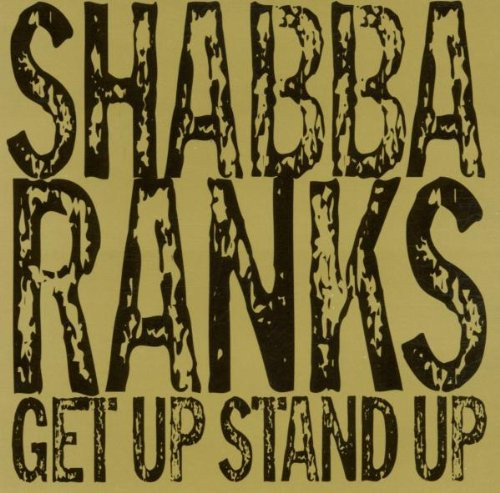 Get Up Stand Up - Shabba Ranks