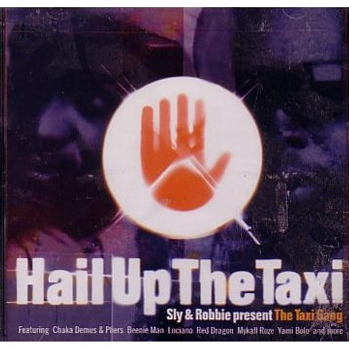 Hail Up The Taxi - Taxi Gang