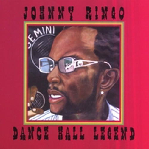 Dancehall Legend - Johnny Ringo