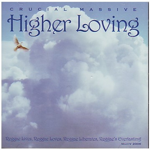 Higher Loving - Crucial Massive