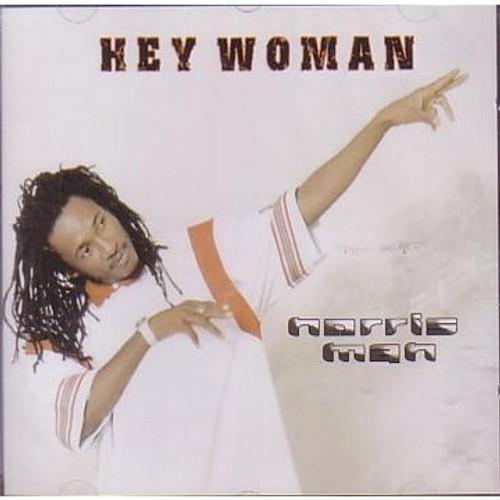 Hey Woman - Norris Man