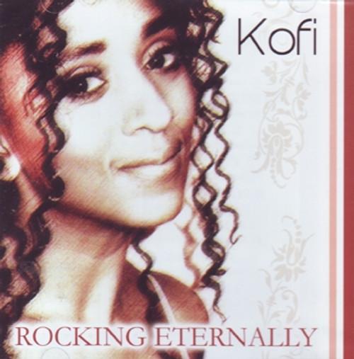 Rocking Eternally - Kofi