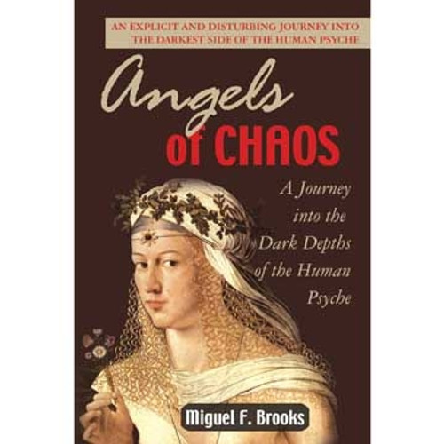 Angels Of Chaos - Miguel F. Brooks