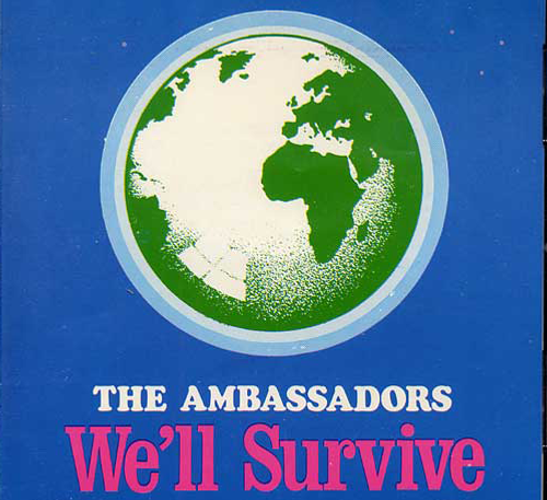 We'll Survive - Ambassadors, The