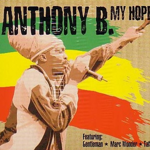 My Hope - Anthony B