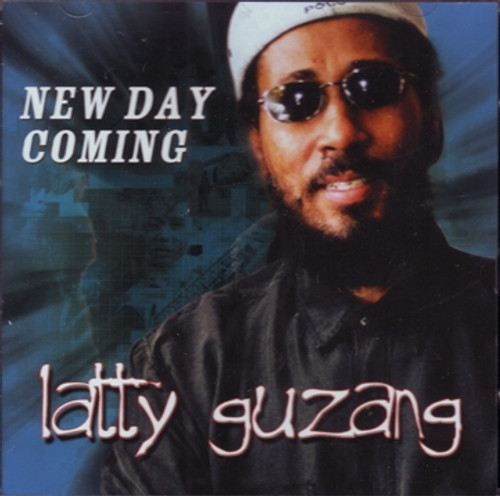 New Day Coming - Latty Guzang