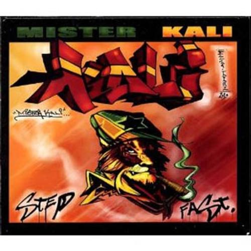 Step Fast - Mister Kali