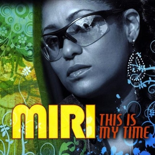 This Is My Time - Miri