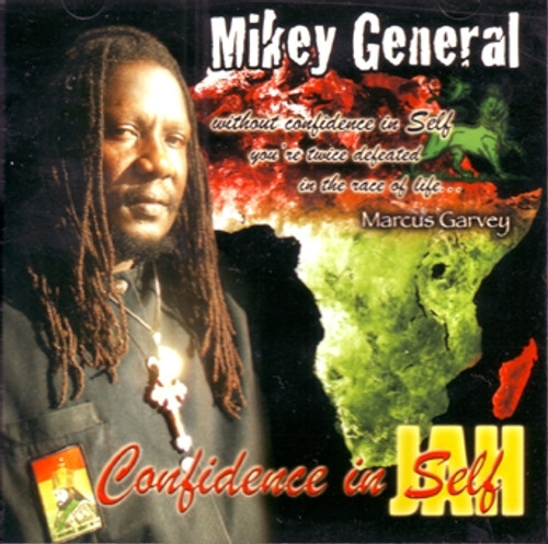Confidence In Self - Mikey General