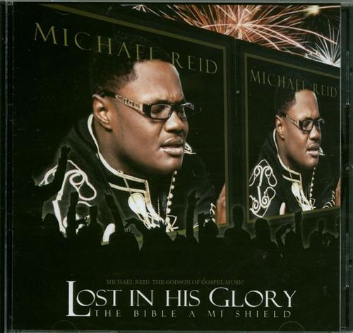 Lost In His Glory - Michael Reid